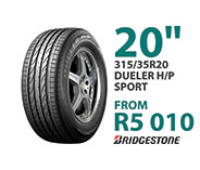 Tyre specials at Supa Quick: Bridgestone 315/35R 20-inch Dueler H/P Sport. Price from R5,010