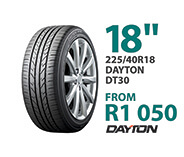 Tyre specials at Supa Quick: Dayton 225/40R 18-inch DT30. Price from R1,050