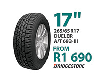 Tyre specials at Supa Quick:  Bridgestone 265/65R 17-inch Dueler A/T 693-III. Price from R1,790