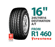 Tyre specials at Supa Quick: Firestone 245/70R 16-inch Destination A/T. Price from R1,460